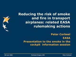 Reducing the risk of smoke and fire in transport airplanes: related EASA rulemaking actions