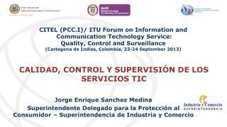 CALIDAD, CONTROL Y SUPERVISIÓN DE LOS SERVICIOS TIC