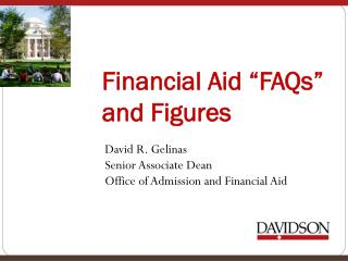 Financial Aid �FAQs� and Figures