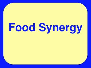 Food Synergy