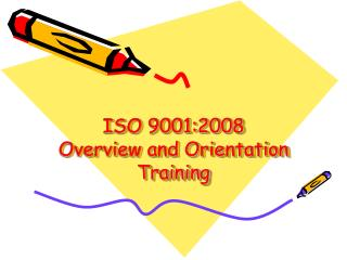 ISO 9001:2008 Overview and Orientation Training