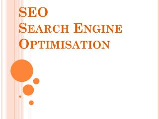 SEO Search  E ngine Optimisation