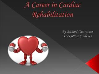 A Career in Cardiac Rehabilitation
