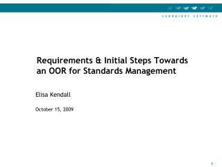 Requirements & Initial Steps Towards an OOR for Standards Management