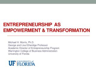 Entrepreneurship  As empowerment & Transformation