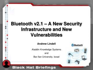 Bluetooth v2.1   A New Security Infrastructure and New Vulnerabilities