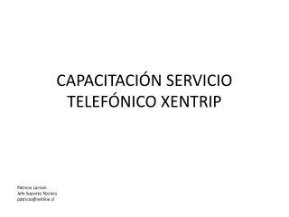 CAPACITACIÓN SERVICIO TELEFÓNICO XENTRIP