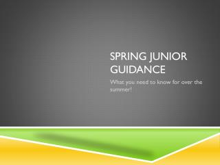 Spring Junior Guidance