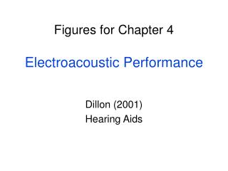 Figures for Chapter 4  Electroacoustic Performance