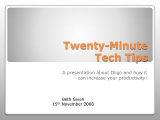 Twenty-Minute  Tech Tips