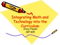 Integrating Math and Technology into the Curriculum