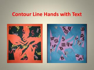 Contour Line Hands with Text