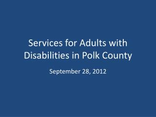 Services for Adults with Disabilities in Polk County