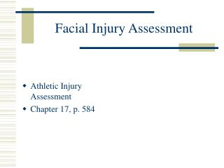 Facial Injury Assessment