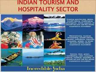INDIAN TOURISM AND HOSPITALITY SECTOR