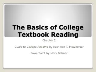 The Basics of College Textbook Reading