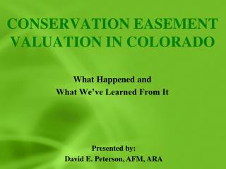 CONSERVATION EASEMENT VALUATION IN COLORADO