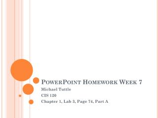 PowerPoint Homework Week 7