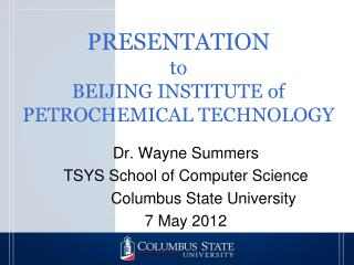 PRESENTATION to BEIJING INSTITUTE of PETROCHEMICAL TECHNOLOGY