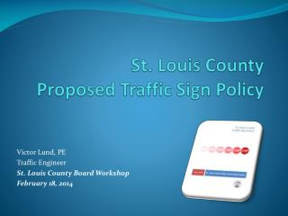 St. Louis County Proposed Traffic Sign Policy