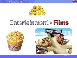 Entertainment -  Films