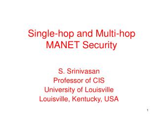 Single-hop and Multi-hop MANET Security