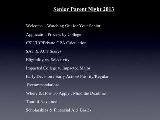 Senior Parent  Night 2013 Welcome – Watching Out for Your Senior Application Process by College