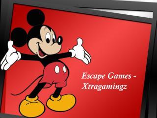 Escape Games - Xtragamingz