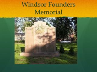 Windsor Founders Memorial