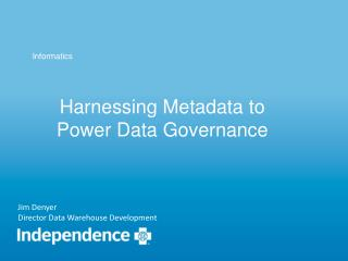 Harnessing Metadata to Power Data Governance