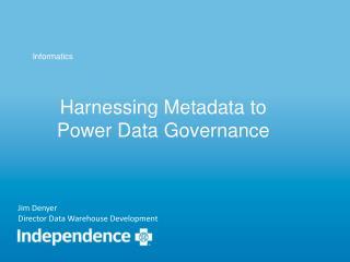 Harnessing Metadata to Power Data Governance