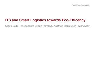 ITS and Smart  Logistics towards  Eco- Efficency