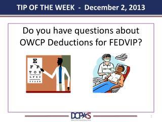 TIP OF THE WEEK  -  December 2, 2013