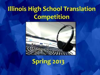 Illinois High School Translation Competition