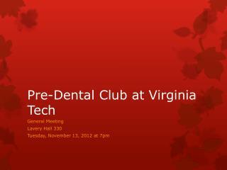 Pre-Dental Club at Virginia Tech