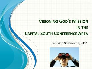 Visioning God's Mission  in the  Capital South Conference Area