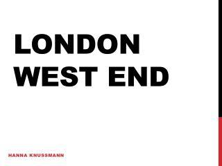 London west end