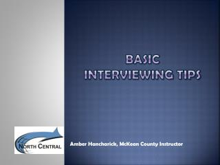 Basic Interviewing Tips