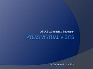 ATLAS Virtual Visits