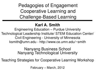 Pedagogies  of  Engagement Cooperative  Learning and Challenge-Based  Learning