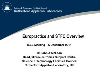 Europractice and STFC Overview
