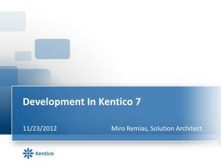 Development In Kentico 7