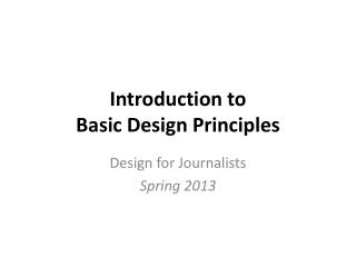 Introduction to  Basic Design Principles