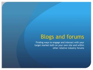 Blogs and forums