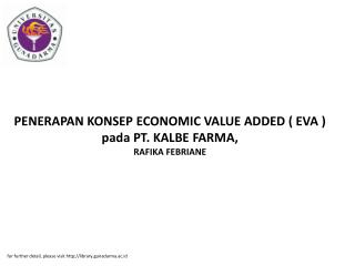 PENERAPAN KONSEP ECONOMIC VALUE ADDED ( EVA ) pada PT. KALBE FARMA, RAFIKA FEBRIANE