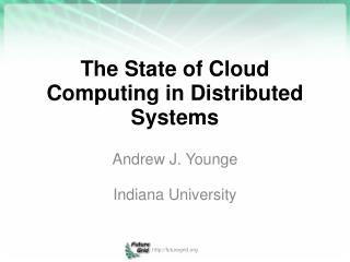 The State of Cloud Computing in Distributed Systems