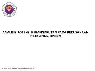 ANALISIS POTENSI KEBANGKRUTAN PADA PERUSAHAAN PRISKA SEPTIVIA, 20208959
