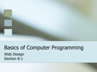 Basics of Computer Programming