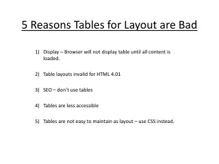 5 Reasons Tables for Layout are Bad