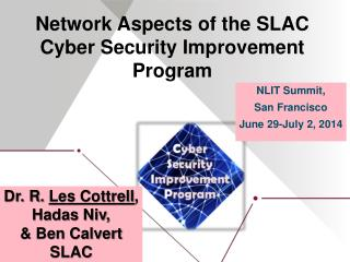 Network Aspects of the SLAC Cyber Security Improvement Program